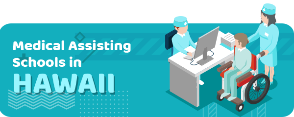 How to Become a Medical Assistant in Hawaii