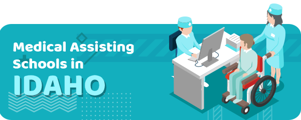 How to Become a Medical Assistant in Idaho