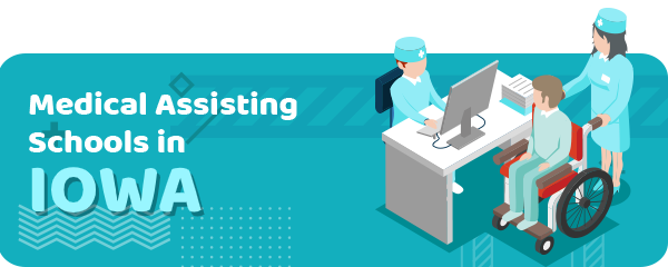 How to Become a Medical Assistant in Iowa