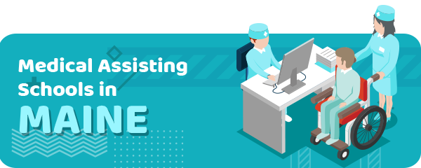 How to Become a Medical Assistant in Maine