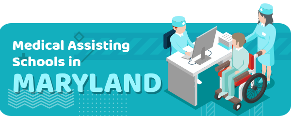 How to Become a Medical Assistant in Maryland