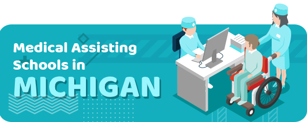 How to Become a Medical Assistant in Michigan