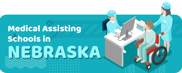 How to Become a Medical Assistant in Nebraska