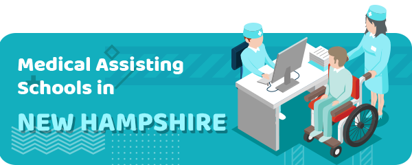 How to Become a Medical Assistant in New Hampshire