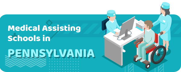 How to Become a Medical Assistant in Pennsylvania