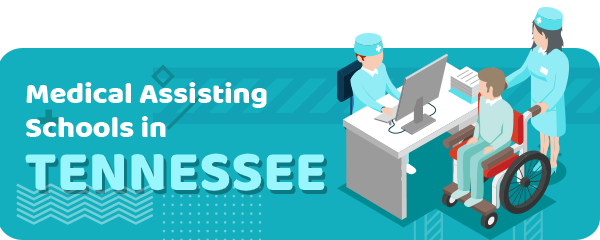 How to Become a Medical Assistant in Tennessee