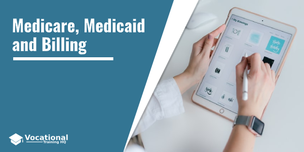 Medicare, Medicaid and Billing