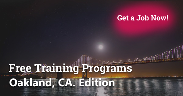 Free Training Programs in Oakland, CA
