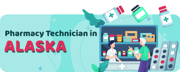Pharmacy Technician Schools in Alaska