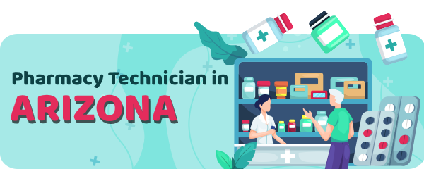 Pharmacy Technician Schools in Arizona