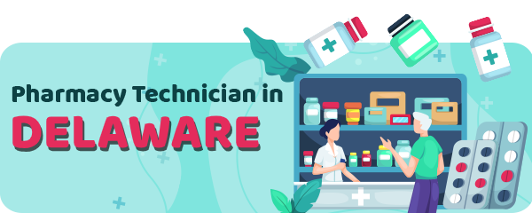 Pharmacy Technician Schools in Delaware