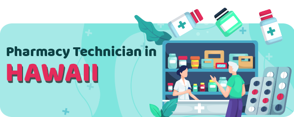 Pharmacy Technician Schools in Hawaii