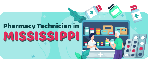 Pharmacy Technician Schools in Mississippi