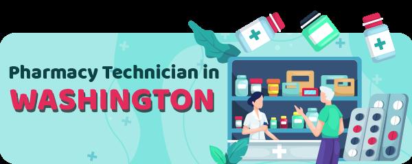Pharmacy Technician Schools in Washington