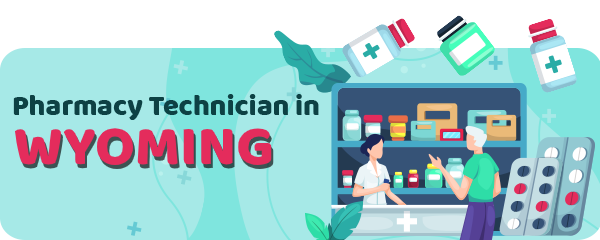 Pharmacy Technician Schools in Wyoming