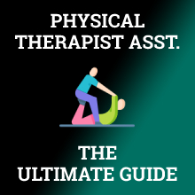 physical therapist assistant ultimate guide