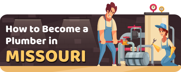 How to Become a Plumber in Missouri