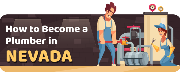 How to Become a Plumber in Nevada