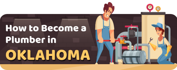 How to Become a Plumber in Oklahoma