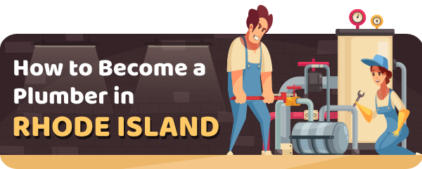 How to Become a Plumber in Rhode Island