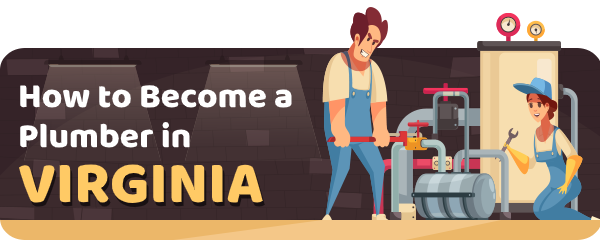 How to Become a Plumber in Virginia
