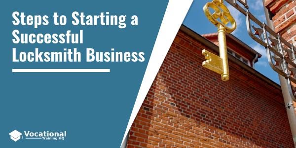 Steps to Starting a Successful Locksmith Business