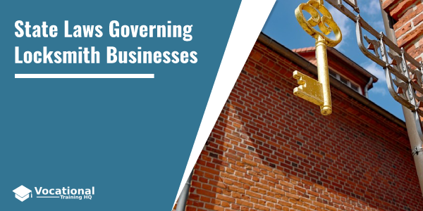 State Laws Governing Locksmith Businesses
