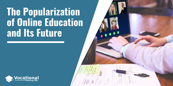 The Popularization of Online Education and Its Future