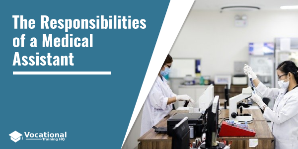The Responsibilities of a Medical Assistant