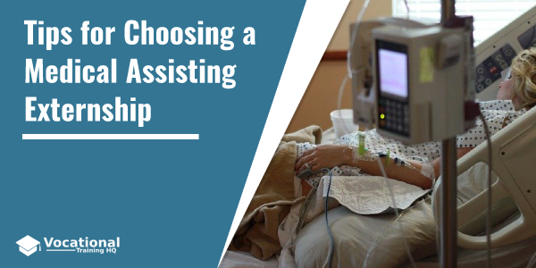 Tips for Choosing a Medical Assisting Externship