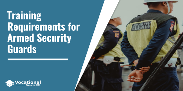 Training Requirements for Armed Security Guards