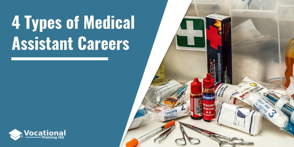 Types of Medical Assistant Careers