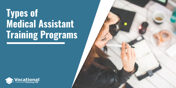 Types of Medical Assistant Training Programs