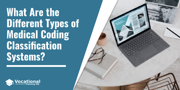 What Are the Different Types of Medical Coding Classification Systems?