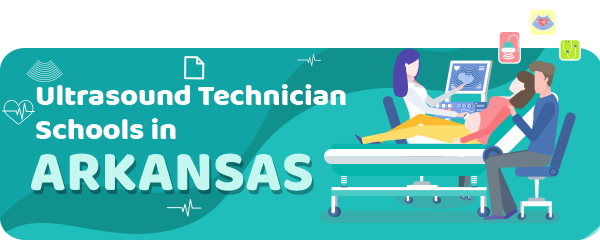Ultrasound Technician Schools in Arkansas (Top Sonography Programs)