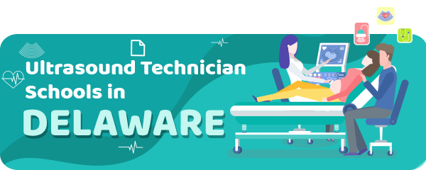 Ultrasound Technician Schools in Delaware