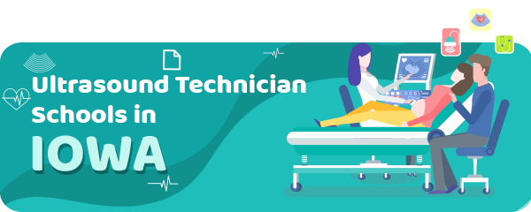 Ultrasound Technician Schools in Iowa