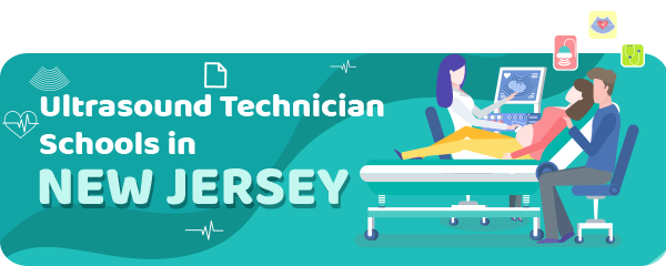 Ultrasound Technician Schools in New Jersey