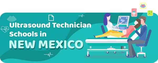 Ultrasound Technician Schools in New Mexico