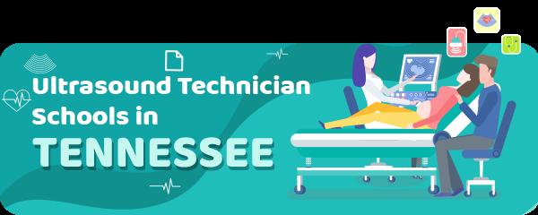 Ultrasound Technician Schools in Tennessee