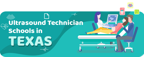 Ultrasound Technician Schools in Texas