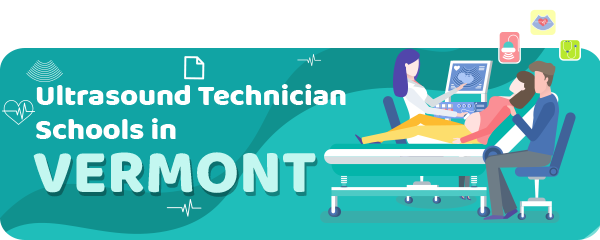 Ultrasound Technician Schools in Vermont
