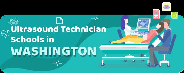 Ultrasound Technician Schools in Washington