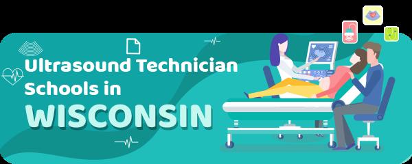 Ultrasound Technician Schools in Wisconsin