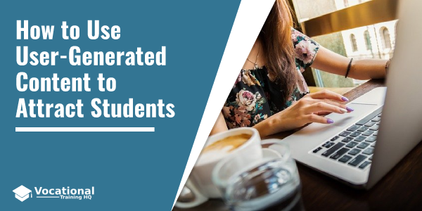 Understanding User-Generated Content and How Universities Can Use It to Attract Students