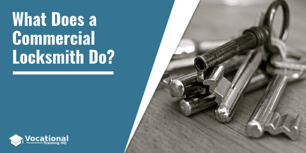 What Does a Commercial Locksmith Do?