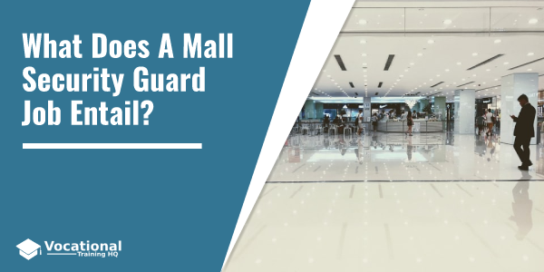 What Does A Mall Security Guard Job Entail?