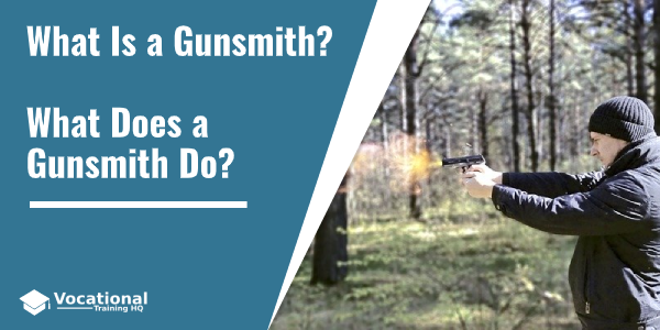 What Is a Gunsmith?
