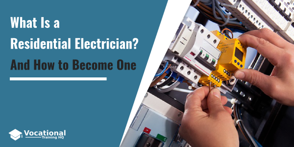 What Is a Residential Electrician?