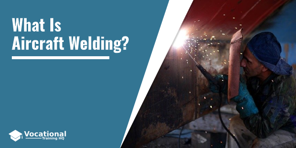 What Is Aircraft Welding